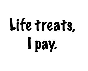 LIfe treats 8 27 2020